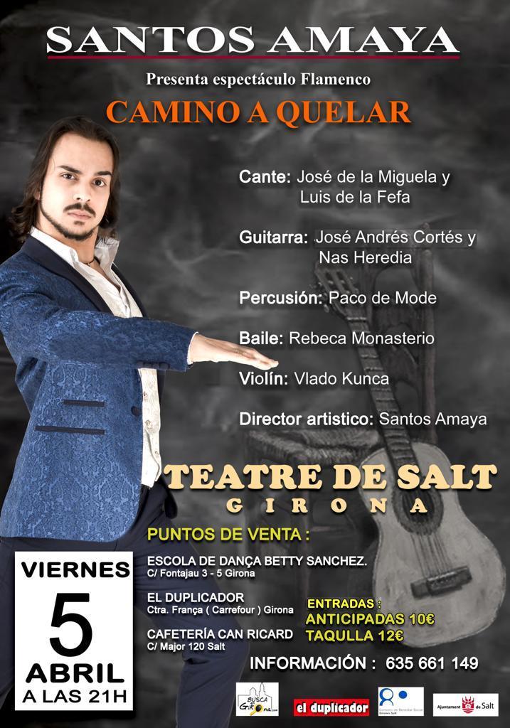 """Espectáculo Flamenco de Santos Amaya """"Camino a quelar"""""""